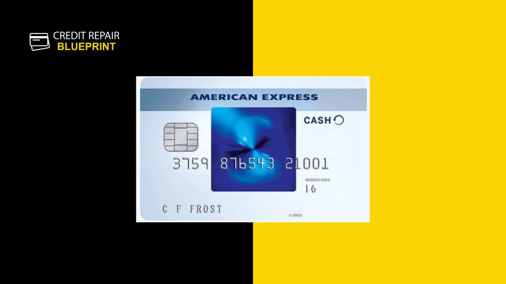 Credit Blueprint - American Express Cash best rewards credit card