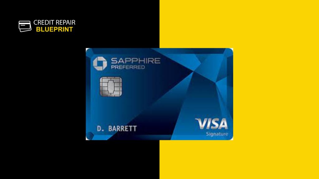 Sapphire Preferred Credit Card