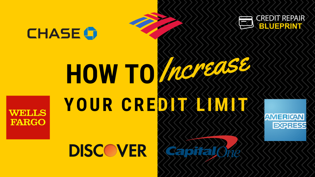 How To Increase Credit Limit - The Credit Repair Blueprint