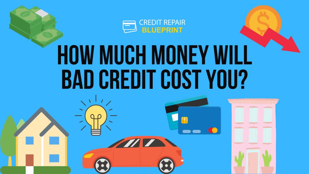 Bad Credit - The Credit Repair Blueprint
