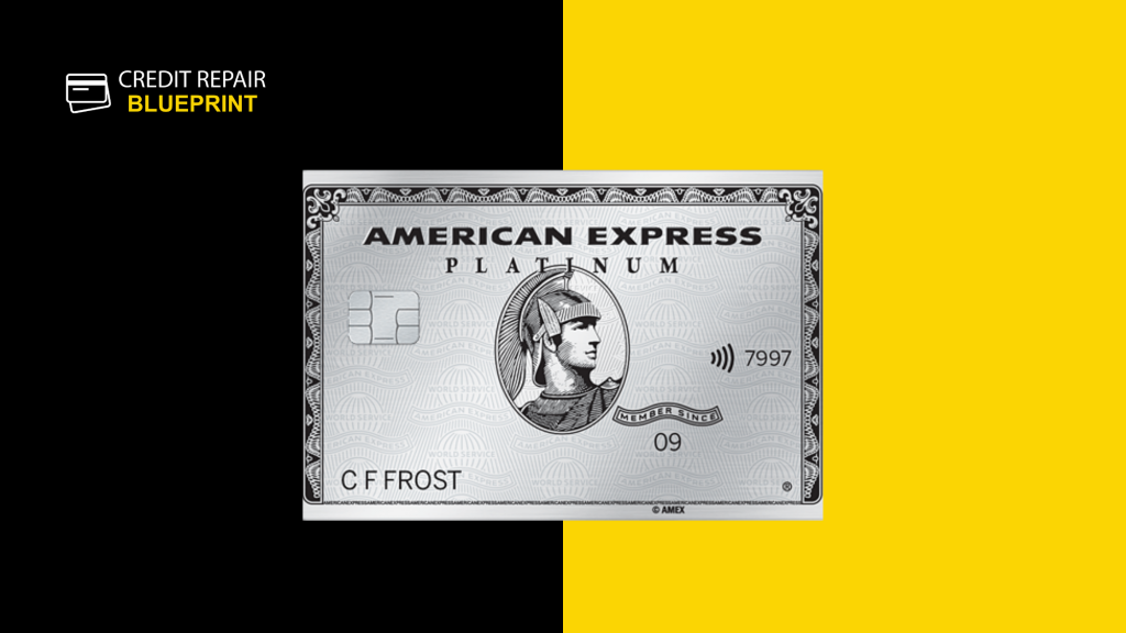 The Credit Repair Blueprint - American Express Platinum Rewards Credit Card