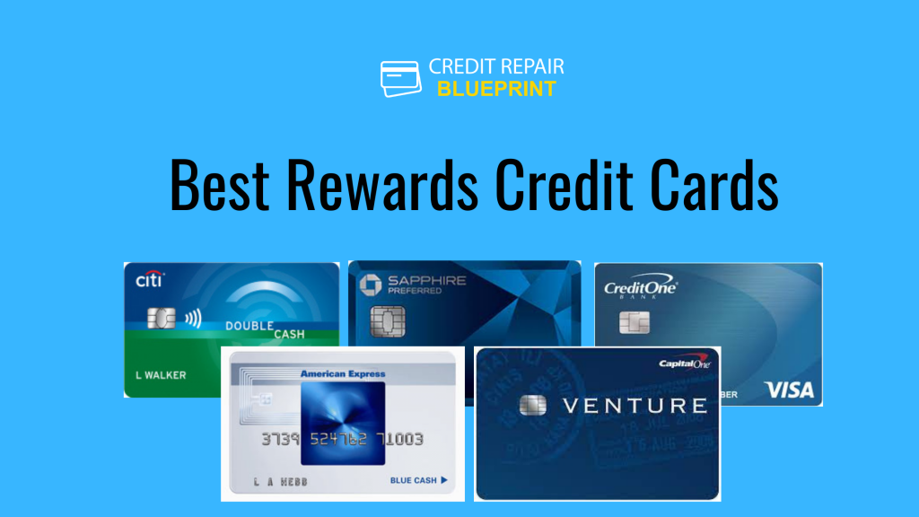 The Best Rewards Credit Cards for Points and Cash Back