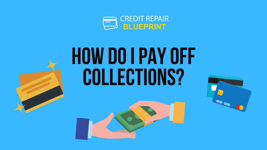 How Do I Pay Off Collections?