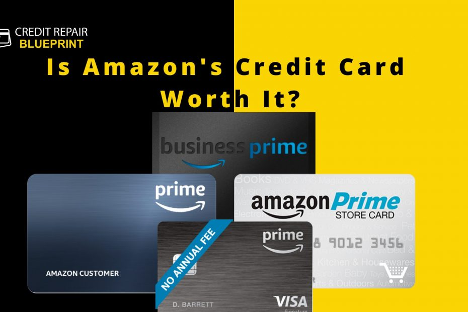 Is Amazon's Credit Card Worth It? - The Credit Repair Blueprint