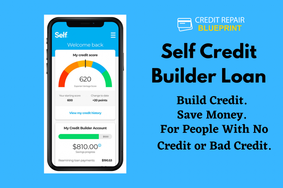 Self Credit Builder Loan for Bad Credit