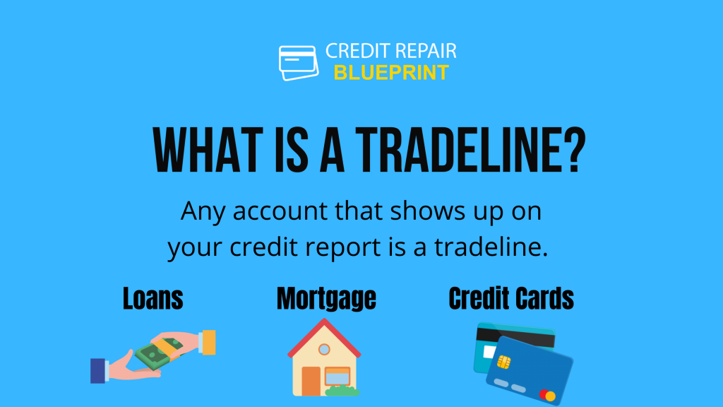 What Is A Tradeline? The Credit Repair Blueprint