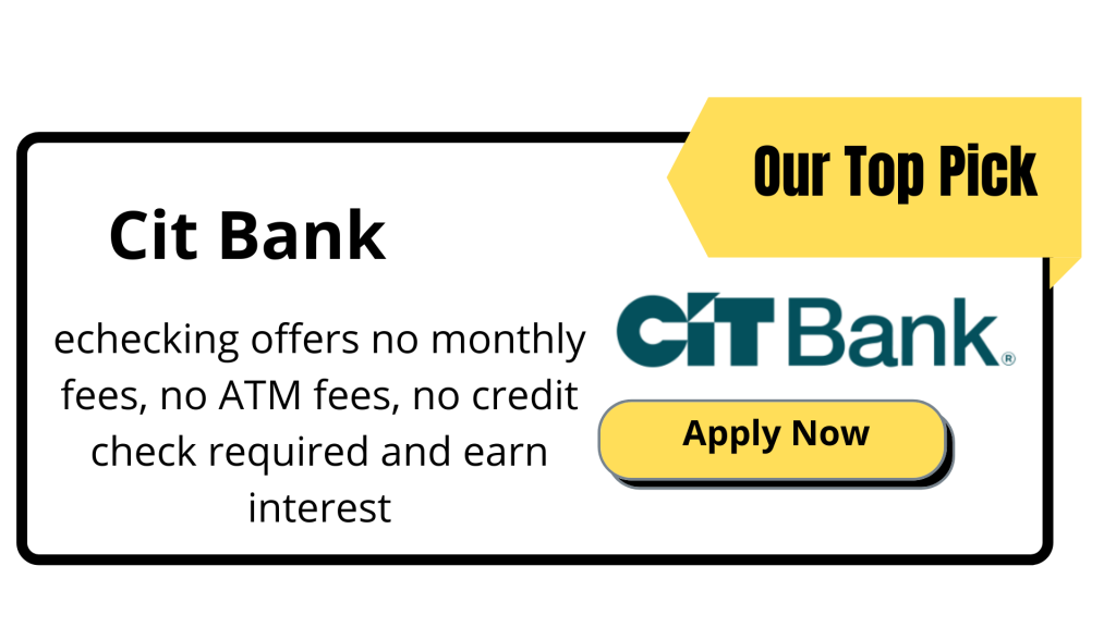 Cit Bank - Banks Who Don't Use ChexSystems