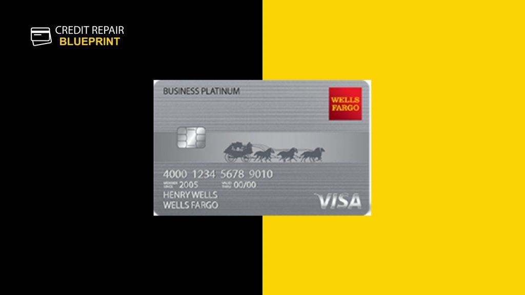 Wells Fargo Business Platinum Credit Card - The Credit Repair Bllueprint