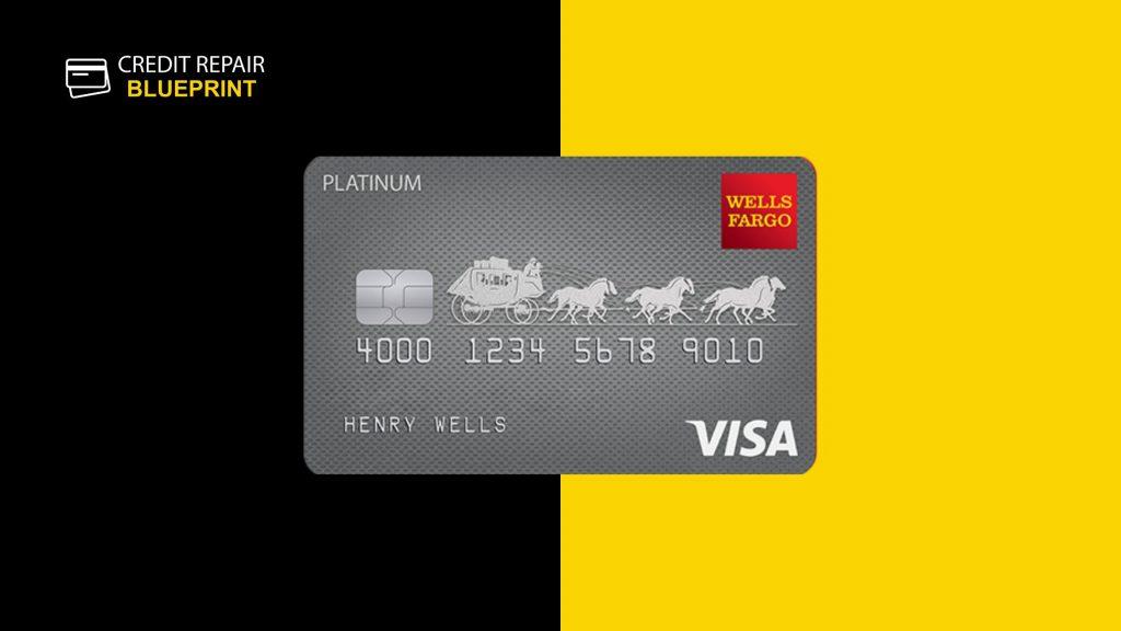 Wells Fargo Platinum Card- The Credit Repair Blueprint