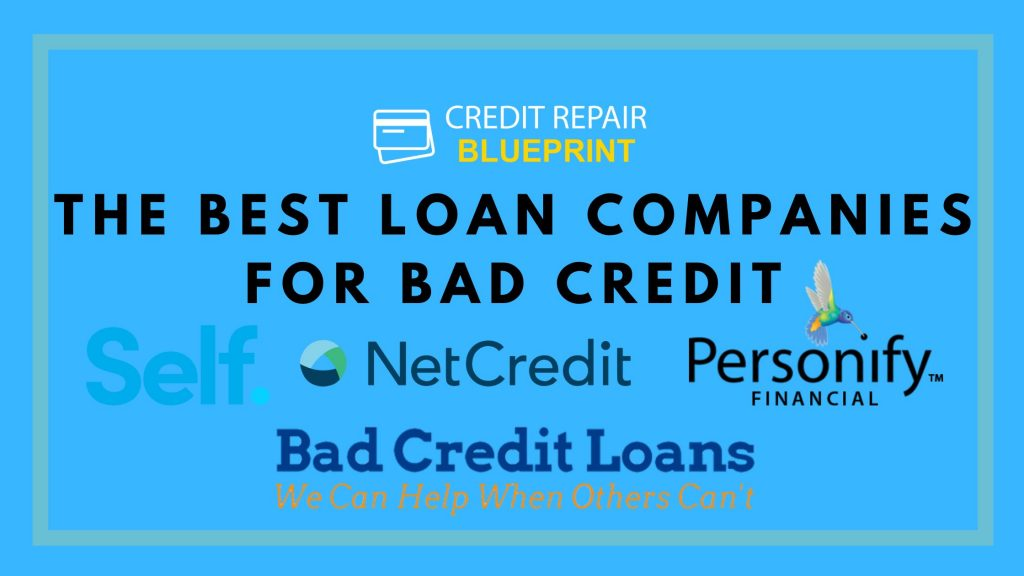 The Best Loan Companies For Bad Credit